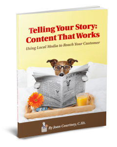 Telling Your Story: Content That Works